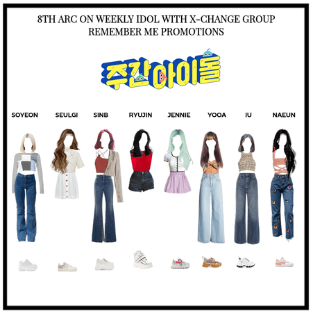 8TH ARC ON WEEKLY IDOL WITH @X-CHANGE