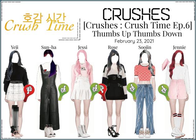 Crushes (호감) [Crush Time : Ep. 6]