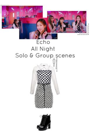 All Night MV- Echo