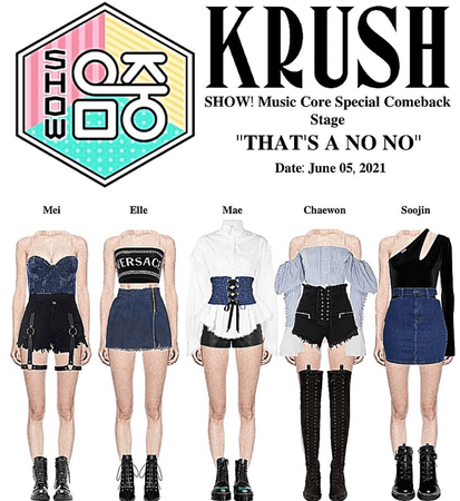 """KRUSH SHOW! Music Core Special Stage """"THAT'S A NO NO"""""""