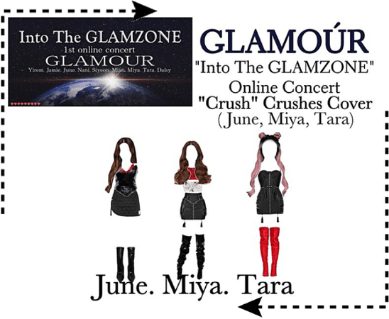 "Into The GLAMZONE: 1st Online Concert | ""Crush"" Crushes Cover"
