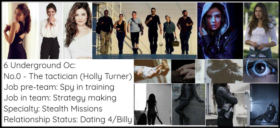 6 Underground Oc No.0 Holly Turner