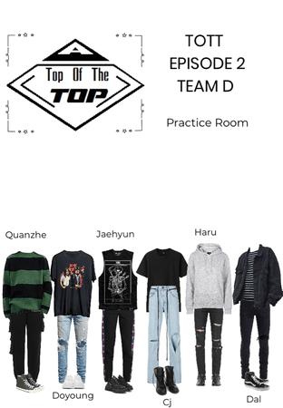 TOTT EPISODE 2- Team D (practice room)