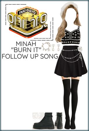 """Minah - Inkigayo """"BURN IT"""" Follow Up Song"""
