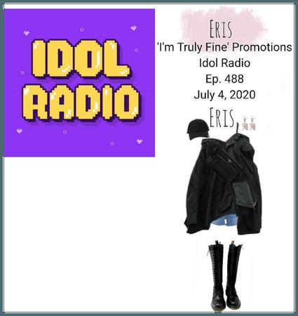 -Eris- 'I'm Tuly Fine' Promotions Idol Radio