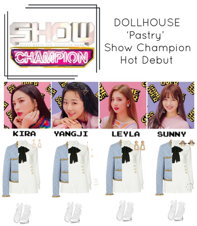 {DOLLHOUSE} Show Champion 'Pastry' Hot Debut Stage