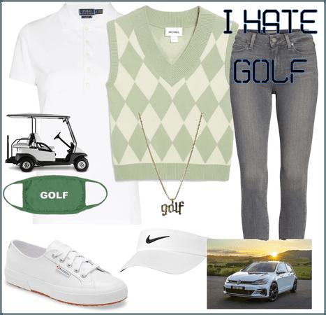I HATE GOLF