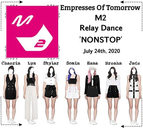EOT(내일의 황후) | M2 - Relay Dance 'NONSTOP'