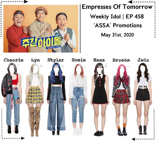 EOT(내일의 황후) Weekly Idol | EP 458 'ASSA' Promotions