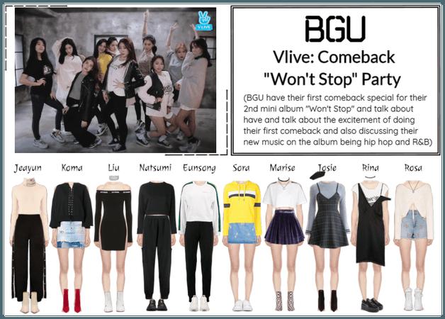 "BGU Vlive: Comeback ""Won't Stop"" Party"