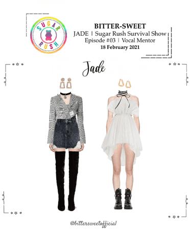 BITTER-SWEET [비터스윗] (JADE) Sugar Rush Show 210218
