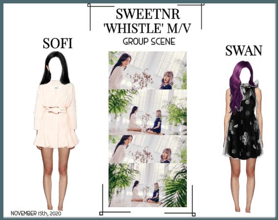 ~SWTNR~ WHISTLE M/V | GROUP SCENE