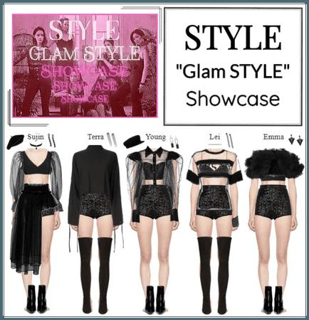 """STYLE """"Glam STYLE"""" Showcase"""