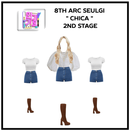 Seulgi CHICA  2nd stage