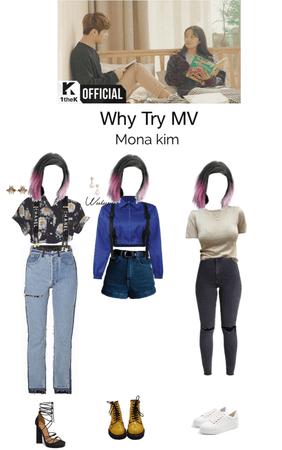 Why Try MV - Mona Kim