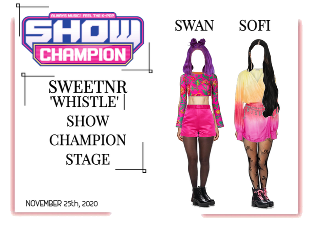~SWTNR~ 'WHSITLE' | SHOW CHAMPION STAGE