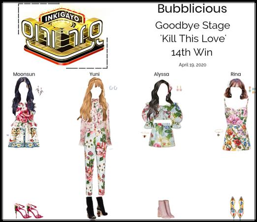 Bubblicious (신기한) 'Kill This Love' 14th Win