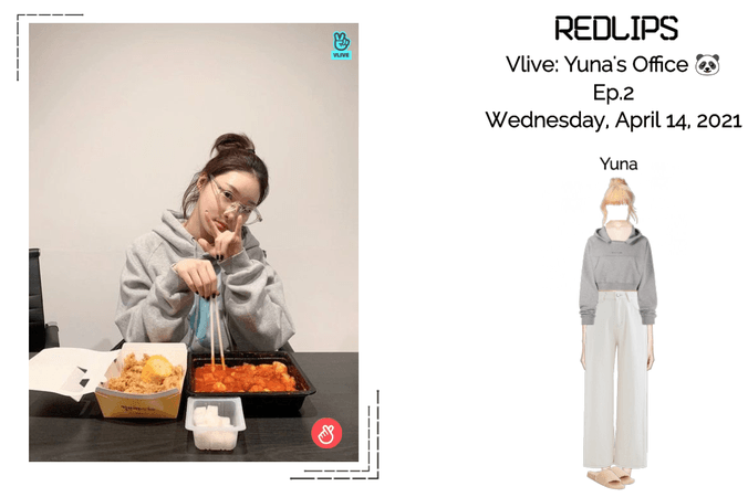 Redlips, Yuna's Office🐼 Ep.2 Vlive