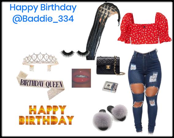 Happy Birthday @Baddie_334