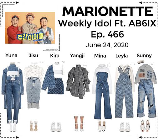 MARIONETTE (마리오네트) Weekly Idol Ft. AB6IX