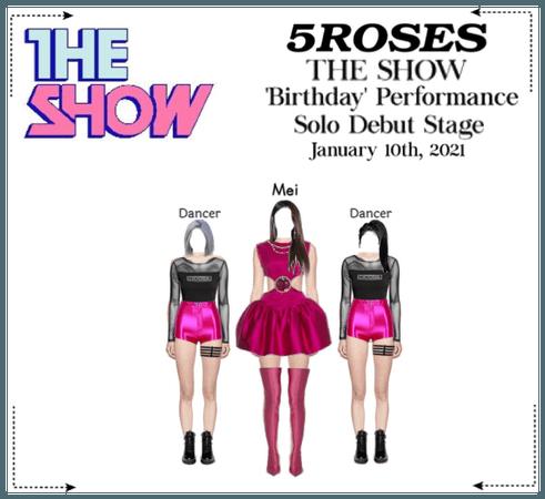 𝟱𝗥𝗢𝗦𝗘𝗦 5 장미 𝐌𝐞𝐢 'Birthday' Debut Stage