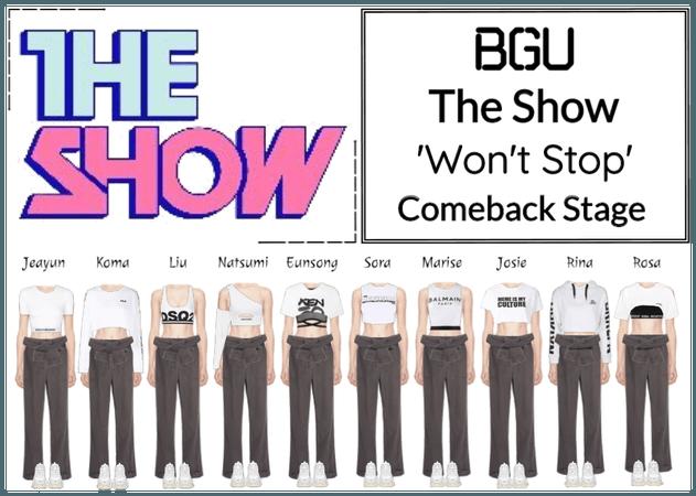 BGU The Show 'Won't Stop' Comeback Stage