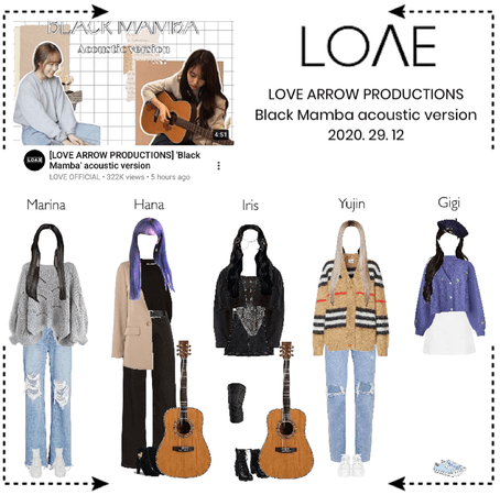 "LOΛE [러브]_ LOVE ARROW PRODUCTIONS: ""Black Mamba"" acoustic version (2020. 29. 12)"