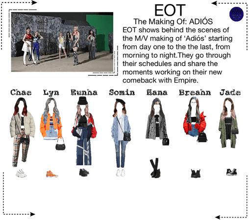 EOT | Elegant Empresses Life: The Making Of: 'ADIÓS' | 200425