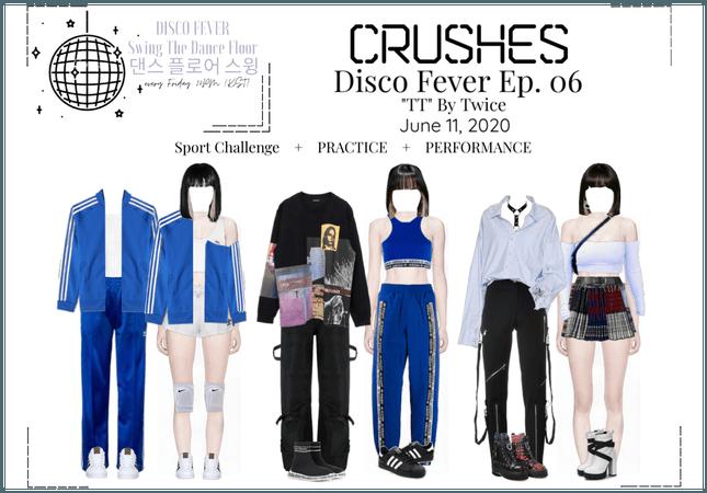 Crushes (호감) [Rose] Disco Fever Ep. 06