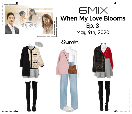 《6mix》When My Love Blooms - Ep. 3