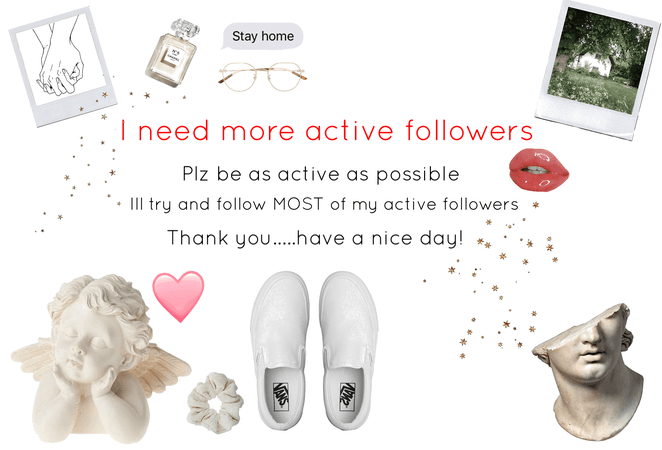 plz! I need more active followers!