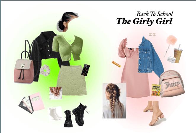 Back to School: Girly Girls