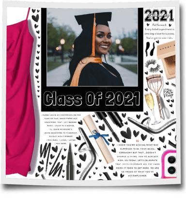 CLASS OF 2021 👩🏾🎓