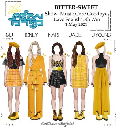 BITTER-SWEET 비터스윗 Show! Music Core