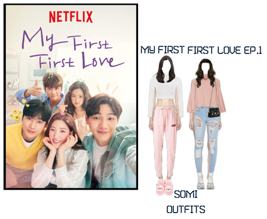 My First First Love Ep.1 Somi outfits