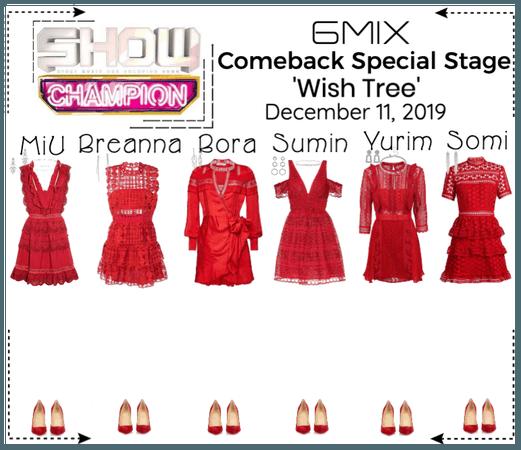 《6mix》Show Champion Speical Stage 'Wish Tree'