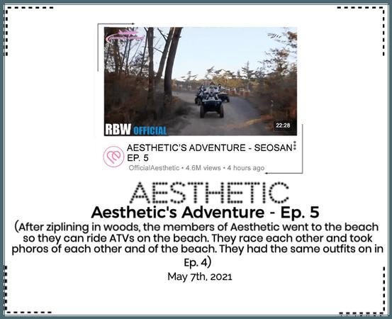 AESTHETIC (미적) [AESTHETIC'S ADVENTURE - Seosan] Ep. 5
