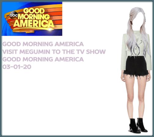 Megumin-GOOD MORNING AMERICA