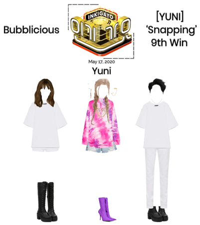 Bubblicious (신기한) [YUNI] 'Snapping' 9th/Final Win