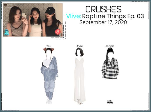 Crushes (호감) [RapLine] Surprise Vlive