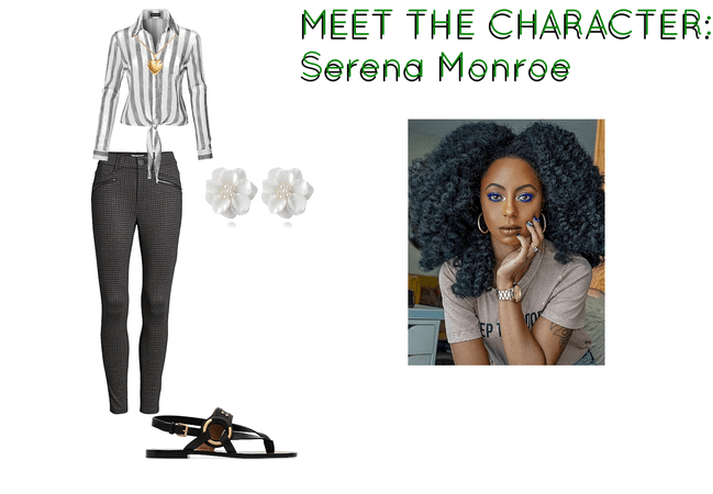 MEET THE CHARACTER: SERENA Monroe