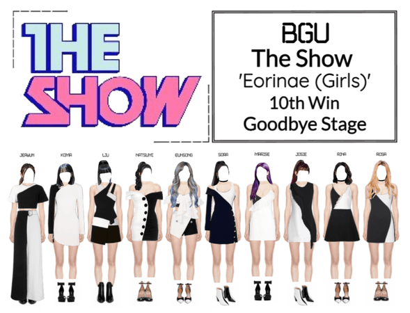 BGU The Show 'Eorinae (Girls)' Goodbye Stage