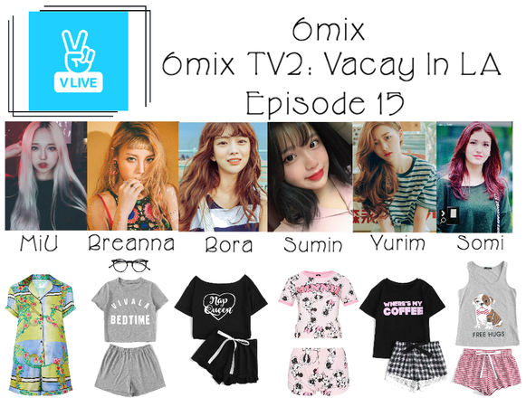 《6mix》6mix TV2: Vacay In LA on V Live App