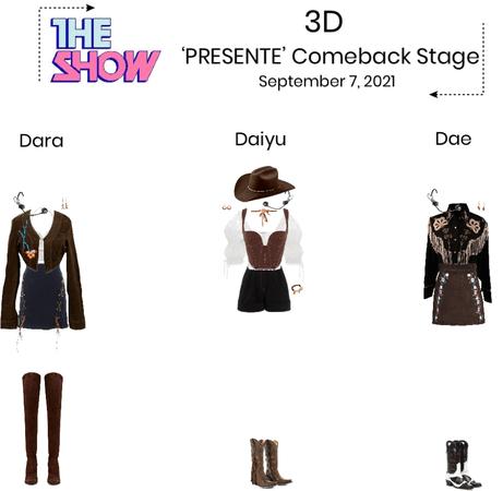 3D//'Presente' The Show Comeback Stage