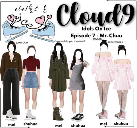 Cloud9 (구름아홉)   Idols On Ice Episode 7 - Mr. Chu   210306