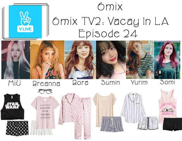 《6mix》6mix TV2: Vacay In LA on V Live App