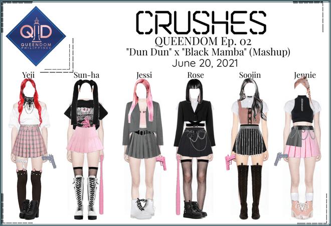 Crushes (호감) QUEENDOM Ep. 02