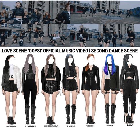 LOVE SCENE | 'OOPS!' OFFICIAL MUSIC VIDEO | THIRD DANCE SCENE
