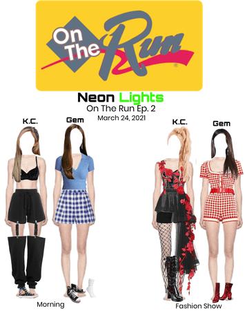 "Neon Lights K.C. & Gem ""On The Run"" Ep. 02"