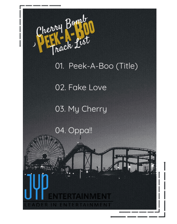 "Cherry Bomb ""PEEK-A-BOO"" TRACK LIST"